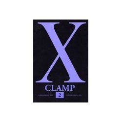X de Clamp Tome 02