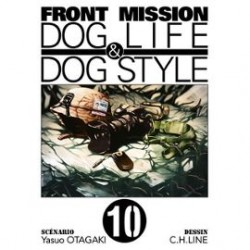 Front Mission - Dog Life and Dog Style - Tome 10
