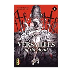 Versailles of the dead Tome 01